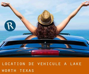 Location de véhicule à Lake Worth (Texas)